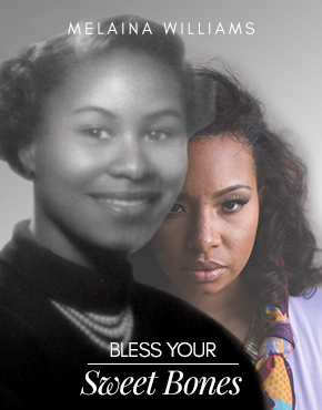 Bless Your Sweet Bones Melaina Williams_Trending Image Template