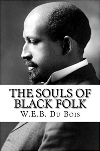 """a review of social imbalances in the souls of black folks a book by w e b du bois Review """"[the souls of black folk is] the foundation on which du bois built a  lifetime of  the book endures today as a classic document of american social  and."""
