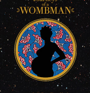 Journeys of a Wombman Trending Image